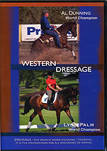 Western Dressage with Al Dunning and Lynn Palm by Al Dunning