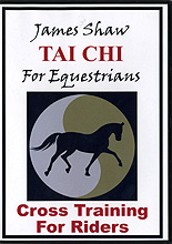 Tai Chi For Equestrians by James Shaw