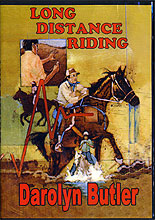 Long Distance Riding – Training Guide for Competitive & Endurance Trail Riding by Miscellaneous