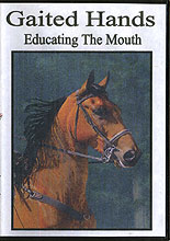 Gaited Hands: Educating The Mouth by Gina Gardner