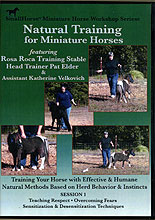 Natural Training for Miniature Horses: Session 1 by Pat Elder