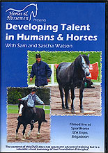 Developing Talent in Humans and Horses by Sam & Sascha Watson