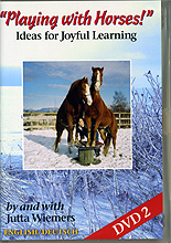 Playing with Horses - Ideas for Joyful Learning Part 2 by Jutta Weimers