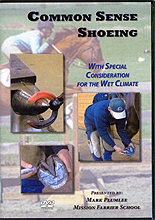 Common Sense Shoeing - With Special Consideration for the Wet Climate by Mission Farrier School