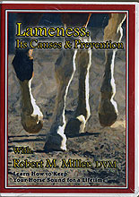 Lameness: Its Causes & Prevention by Dr. Robert M. Miller