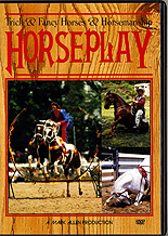 Horseplay - Trick and Fancy Horses and Horsemanship by Mark Allen