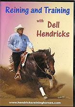 Reining and Training by Dell Hendricks