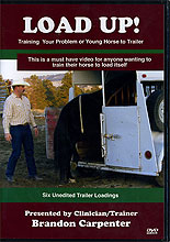Load Up! Training your problem or young horse to trailer by Brandon Carpenter