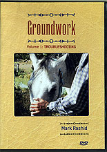 Groundwork Vol 1: Troubleshooting by Mark Rashid