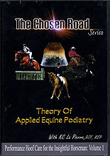 The Chosen Road: Vol 1.  Theory of Applied Equine Podiatry by KC La Pierre