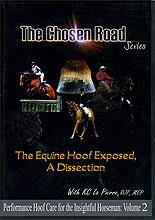 The Chosen Road: Vol 2. The Equine Foot Exposed by KC La Pierre