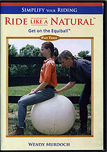 Ride Like A Natural Part 3 : Get on the Equiball by Wendy Murdoch