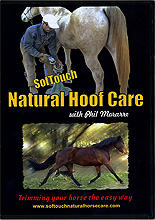 Softouch Natural Hoof Care : Barefoot Trimming by Phil Morarre