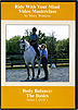 Riding With Your Mind Series 1, DVD 1 : Body Balance - The Basics by Mary Wanless