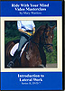 Riding With Your Mind Series 2, DVD 7 : Introduction to Lateral Work by Mary Wanless