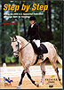 Step by Step Dressage Tests 2006-2009  by David/Karen O Connor