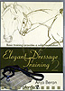 Elegant Dressage Training Volume 2 by Anja Beran