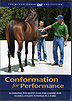 Conformation for Performance - How to Judge Athletic Potential In Your Horse by Blood-Horse DVDs