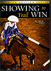 DVD Showing to Win: TRAIL by AQHA