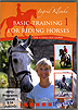 Basic Training For Riding Horses Volume 1 - The 4 Year Old Horse by Ingrid Klimke