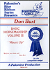 Basic Horsemanship Volume 3 -  Mount Up by Don Burt