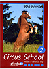Circus School Volume 2 by Bea Borelle