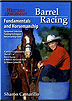 Barrel Racing: Fundamentals and Horsemanship by Sharon Camarillo
