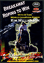 Breakaway Roping to Win by Kim Williamson