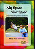My Space, Your Space by Mary Ann Simonds