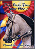The Paso Fino Show Horse: Through this Judge's Eyes by Carlos Tobon