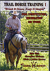 Trail Horse Training 1: Break It Down, Keep It Simple by Mitch/Jolinn Hoover