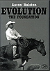 Evolution - The Foundation by Aaron Ralston