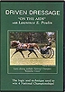 Driven Dressage - On the Aids with Lawrence E. Poulin by Lawrence Poulin