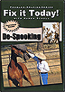 Fix It Today! De-Spooking by Karen Scholl