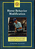 Horse Behavior Modification by Doug Butler