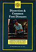 Dissection & Common Foot Diseases by Doug Butler