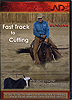 Fast Track to Cutting by Al Dunning