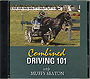 Combined Driving 101 by Muffy Seaton
