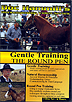 Gentle Training 1: The Round Pen by Doc Hammill
