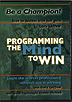 Programming the Mind to Win by Gary Leffew
