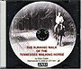 The Running Walk of the Tennessee Walking Horse by Eldon Eadie