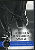 The Horse's Respiratory System by Dr. Melissa Mazan
