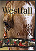 Basic Body Control by Stacy Westfall