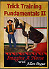 Trick Training Fundamentals II by Allen Pogue