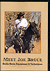 Meet Joe Bruce - Bridle Horse Equipment & Techniques  by Joe Bruce