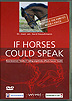 If Horses Could Speak  by Gerd Heuschmann