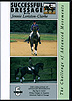Successful Dressage Vol. 5 - The Challenge of Advanced Movements by Jennie Loriston-Clarke