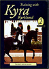 Training with Kyra Kyrklund Volume 2 : The Rider's Seat and Balance by Kyra Kyrklund