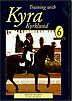 Training with Kyra Kyrklund Volume 6 : Canter Movements by Kyra Kyrklund