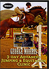 George Morris 3 Day Advanced Jumping and Equitation Clinic : Volume 1 by George Morris